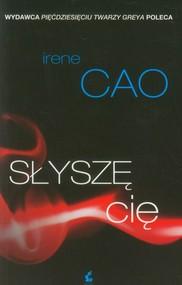 okładka Słyszę Cię, Książka | Irene Cao