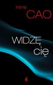 okładka Widzę cię, Książka | Irene Cao
