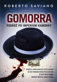 okładka Gomorra. Podróż po imperium kamorry, Książka | Roberto Saviano
