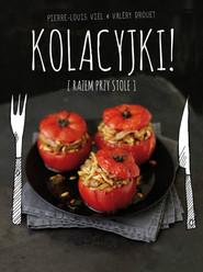 okładka Kolacyjki!, Książka | Valery Drouet, Pierre-Louis Viel