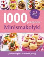 okładka 1000 przepisów. Minismakołyki, Książka |