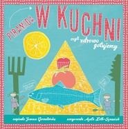 okładka Piramida w kuchni, Książka | Joanna Gorzelińskia, Loth-Ignaciuk Agata