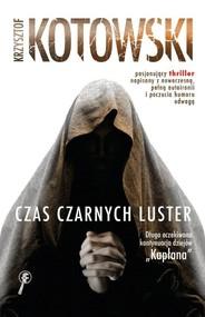 okładka Czas Czarnych Luster, Książka | Krzysztof Kotowski