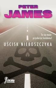 okładka Uścisk nieboszczyka, Książka | Peter James