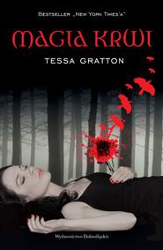 okładka Magia krwi, Książka   Gratton Tessa