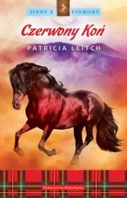 okładka Jinny z Finmory 4. Czerwony Koń, Książka   Patricia Leitch