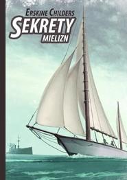 okładka Sekrety mielizn, Książka | Erskine Childers