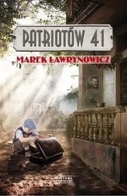 okładka Patriotów 41, Książka | Marek Ławrynowicz