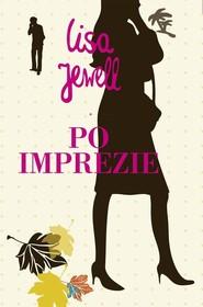 okładka Po imprezie, Książka | Lisa Jewell