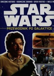 okładka Star Wars. Tom 11. Przewodnik po Galaktyce, Książka |