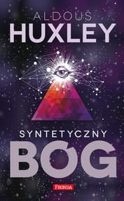 okładka Syntetyczny bóg, Książka | Aldous Huxley