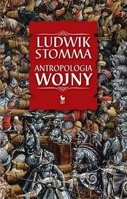okładka Antropologia wojny, Książka | Ludwik  Stomma