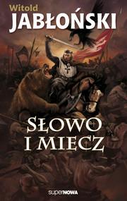 okładka Słowo i miecz, Książka | Jabłoński Witold