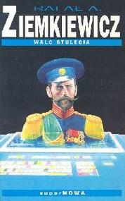 okładka Walc stulecia, Książka   Rafał A. Ziemkiewicz