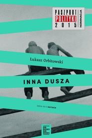okładka Inna dusza, Książka | Łukasz Orbitowski