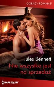 okładka Nie wszystko jest na sprzedaż, Ebook | Jules Bennett
