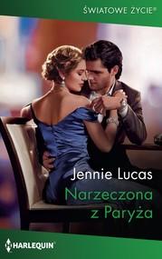 okładka Narzeczona z Paryża, Ebook | Jennie Lucas