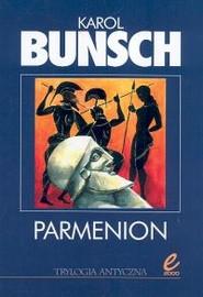 okładka Parmenion, Książka | Bunsch Karol