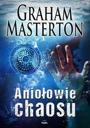 okładka Aniołowie chaosu, Książka | Graham Masterton