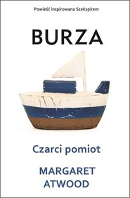 okładka Czarci pomiot Burza, Książka   Margaret Atwood