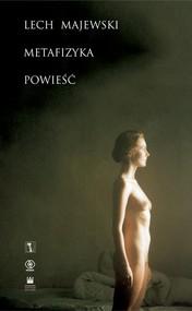 okładka Metafizyka, Książka | Lech Majewski
