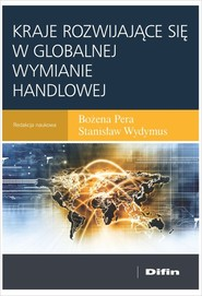 okładka Kraje rozwijające się w globalnej wymianie handlowej, Książka | Bożena Pera, Stanisław redakcja naukowa Wydymus