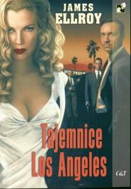 okładka Tajemnice Los Angeles, Książka | James Ellroy