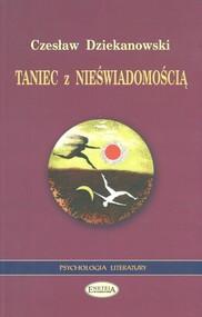 okładka Taniec z nieświadomością, Książka | Dziekanowski Czesław