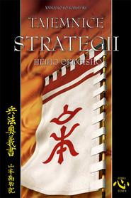 okładka Tajemnice strategii, Książka   Kansuke Yamamoto