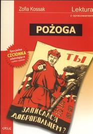 okładka Pożoga Lektura z opracowaniem, Książka | Zofia Kossak