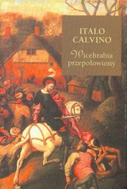okładka Wicehrabia przepołowiony, Książka | Calvino Italo