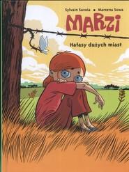 okładka Marzi Hałasy dużych miast, Książka | Sylvain Savoia, Marzena Sowa