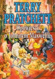 okładka Opowieści o Johnnym Maxwellu, Książka   Terry Pratchett