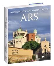 okładka Ars Dzieje życia św Jana Marii Vianneya, Książka | Jolanta Sosnowska