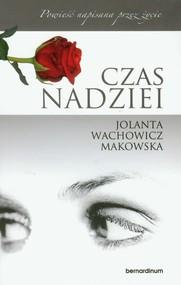 okładka Czas nadziei, Książka | Jolanta  Wachowicz-Makowska