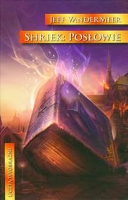 okładka Shriek Posłowie, Książka | Jeff VanderMeer