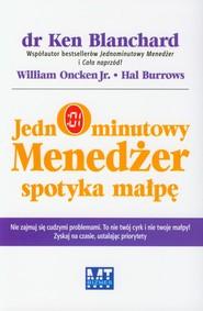 okładka Jednominutowy Menedżer spotyka małpę, Książka   Ken Blanchard, William Oncken, Hal Burrows