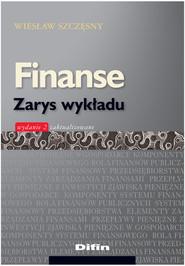 okładka Finanse Zarys wykładu, Książka   Szczęsny Wiesław