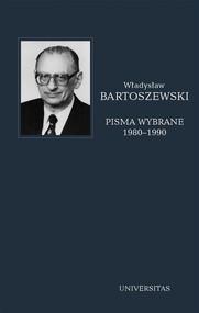 okładka Pisma wybrane Tom 4 1980-1990, Książka | Władysław Bartoszewski