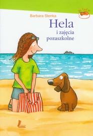 okładka Hela i zajęcia pozaszkolne, Książka | Barbara Stenka