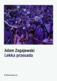 okładka Lekka przesada, Książka   Adam Zagajewski
