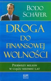 okładka Droga do finansowej wolności Pierwszy milion w ciągu siedmiu lat, Książka | Bodo Schäfer
