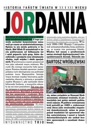 okładka Jordania Historia państw świata w XX i XXI wieku, Książka   Wróblewski Bartosz
