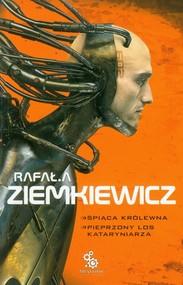 okładka Śpiąca Królewna Pieprzony los Kataryniarza, Książka   Rafał A. Ziemkiewicz