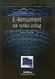 okładka E-konsument na rynku usług, Książka | Tomasz  Szopiński
