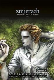 okładka Zmierzch Powieść ilustrowana część 2, Książka | Stephenie Meyer