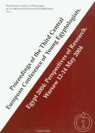okładka Proceedings of the Third Central European Conference of Young Egyptologists Egypt 2004: Perspectives of research Warsaw 12-14 May 2004, Książka |