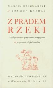okładka Z prądem rzeki, Książka | Marcin Kaczmarski, Szymon Kardaś