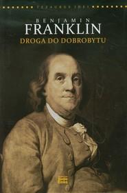 okładka Benjamin Franklin Droga do dobrobytu, Książka | Steve Shipside