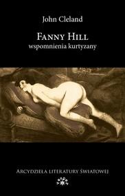okładka Fanny Hill Wspomnienia kurtyzany, Książka   John Cleland